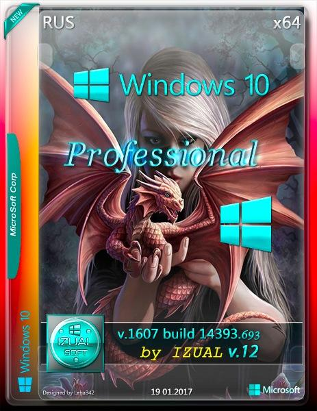 Windows 10 Professional x64 14393.693 v.1607 by IZUAL v.12 (RUS/2017)