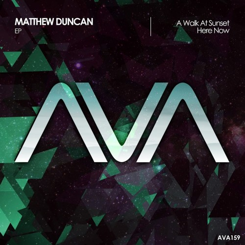 Matthew Duncan - A Walk At Sunset / Here Now (2017)