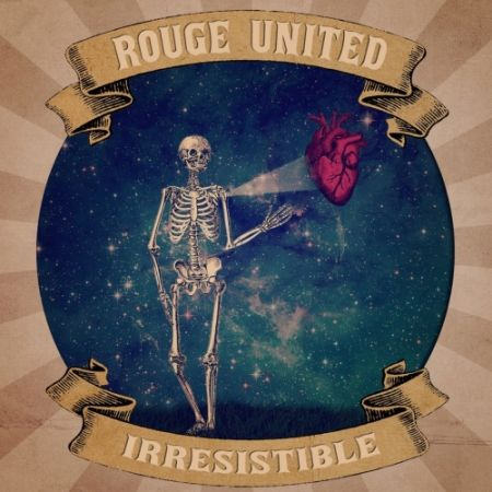 Rouge United - Irresistible (2017)