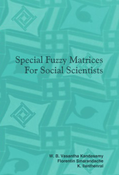 Special Fuzzy Matrices for Social Scientists