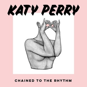 Katy Perry - Chained To The Rhythm (Single) (2017)