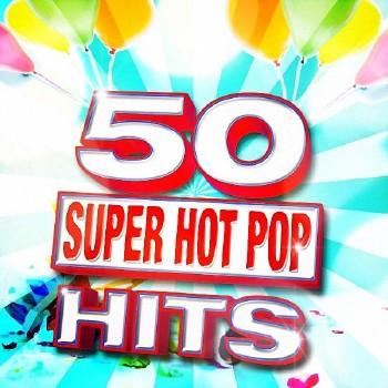 VA - 50 Super Hot Universe Hits (2016)