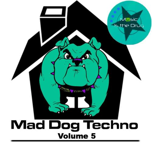 Mad Dog Techno Vol. 5 (2017)