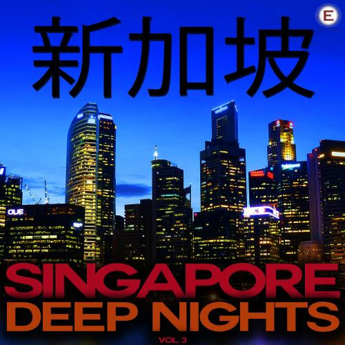 Singapore Deep Nights, Vol. 3 (2017)