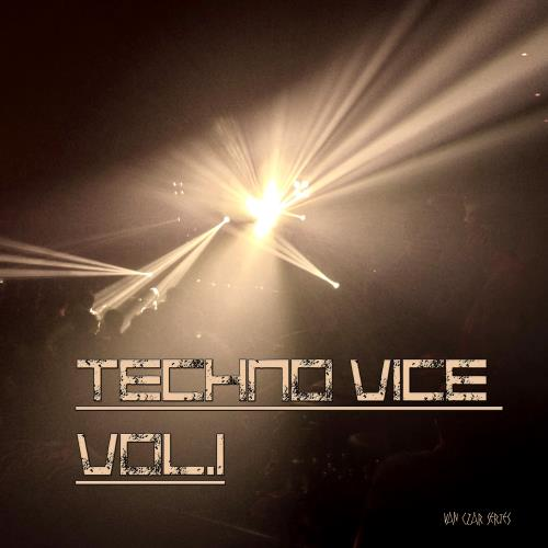 Techno Vice, Vol. 1 (2017)