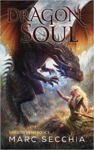 Dragonsoul (Dragonfriend Vol.3) - Marc Secchia