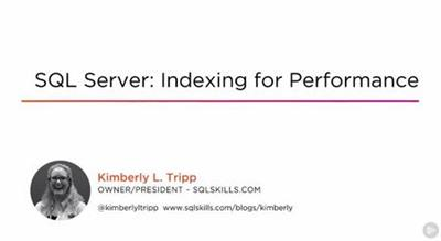 SQL Server: Indexing for Performance
