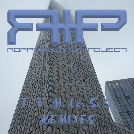 R. I. P. - Roppongi Inc. Project - T. E. M. Le. S. S. (2019)