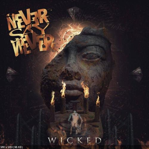 Never Say Never - Wicked (Single) (2016)