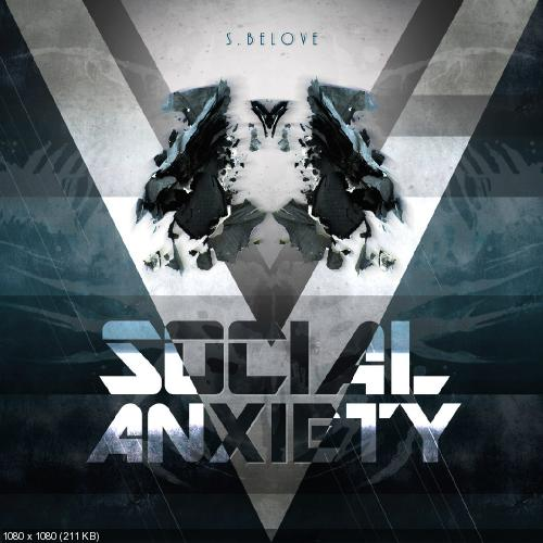 S.Belove - Social Anxiety (Single) (2017)