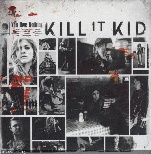 Kill It Kid - You Owe Nothing (2014)