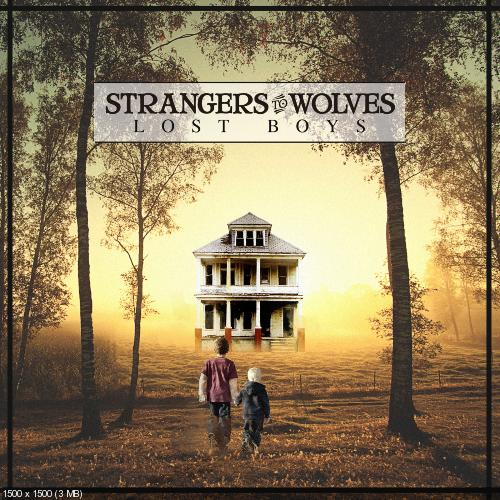 Strangers to Wolves - Lost Boys [EP] (2013)
