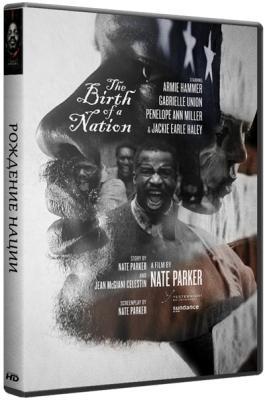 Рождение нации / The Birth of a Nation (2016) BDRip 720p | Лицензия
