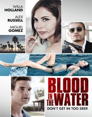 Стандартное тихоокеанское время / Pacific Standard Time / Blood in the Water (2016) WEB-DLRip 1080p | L