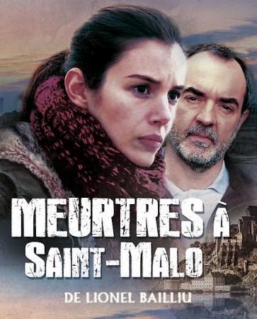 Убийства в Сен-Мало / Meurtres à Saint-Malo (2013) HDTVRip