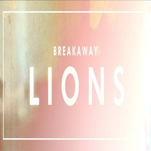 Breakaway - Lions (Single) (2017)