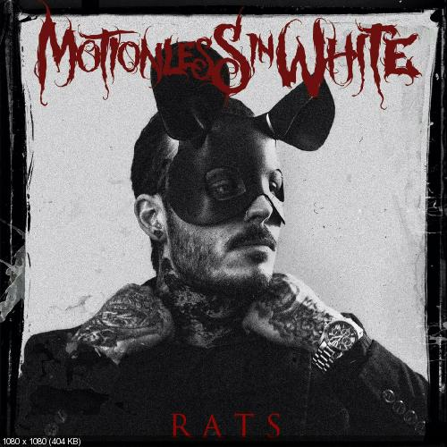 Motionless In White - Rats (Single) (2017)