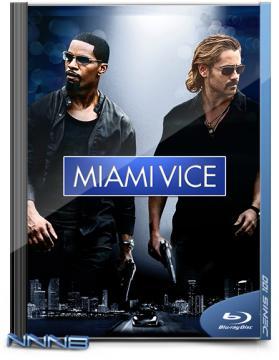 Полиция Майами: Отдел нравов / Miami Vice (2006) BDRip 1080p | Theatrical Cut