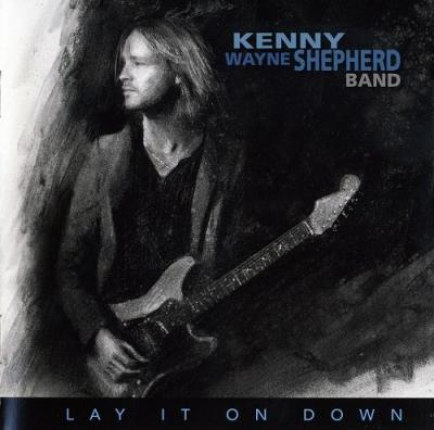 Kenny Wayne Shepherd Band - Lay It On Down [Limited Edition] (2017)