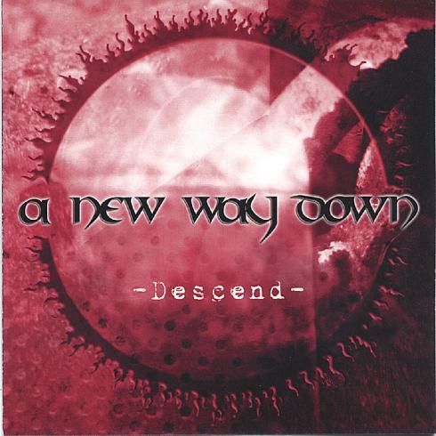 A New Way Down - Descend (2005)
