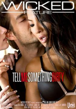 Tell Me Something Dirty (Hank Hoffman, Wicked Pictures) (2017) HD 720p