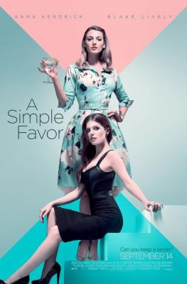 Простая просьба / A Simple Favor (2018)