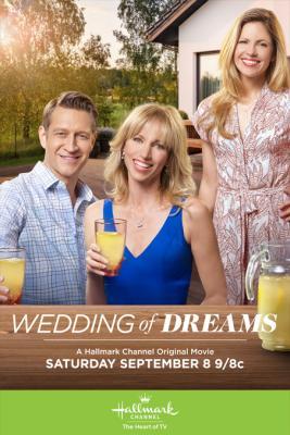 Свадьба мечты / Wedding of Dreams (2018)