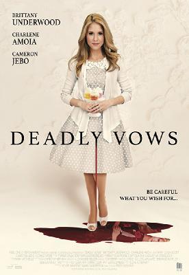 Смертельная свадьба / Deadly Vows (A Wedding to Die) (2017)