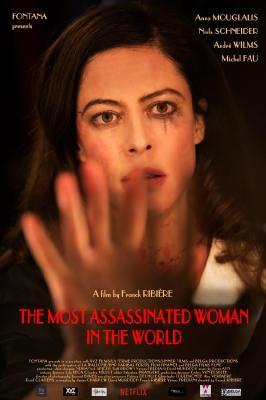 Самая убиваемая женщина в мире / La femme la plus assassinée du monde (2018)