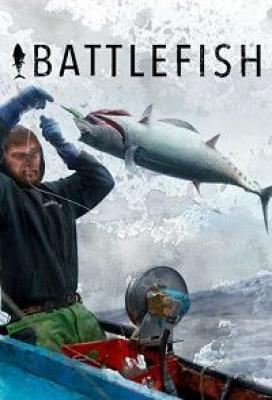 Рыбный замес / Battlefish (2018)