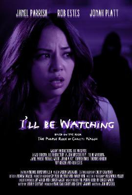 Я слежу за тобой / I'll Be Watching (2018)
