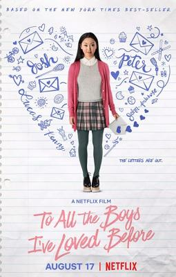 Всем парням, которых я любила раньше / To All the Boys I've Loved Before (2018) WEB-DL 1080p