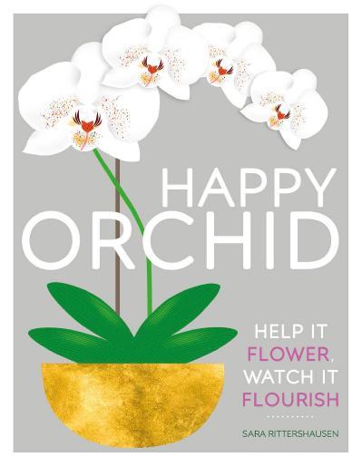 Happy Orchid Help it Flower, Watch it Flourish