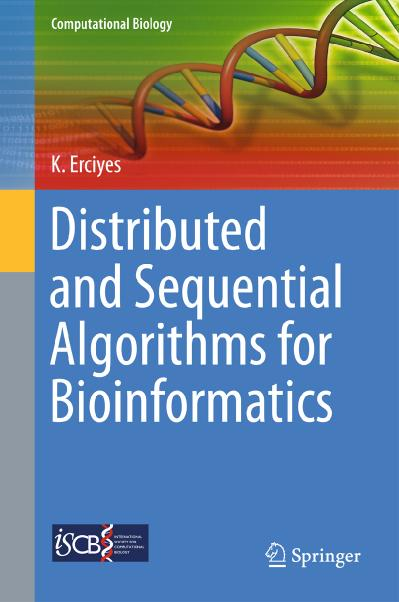 Distributed and Sequential Algorithms for Bioinformatics (Computational Biology)