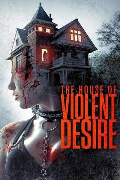 The House Of Violent Desire 2018 1080P Amzn Webrip Aac2 0 X264-ntg