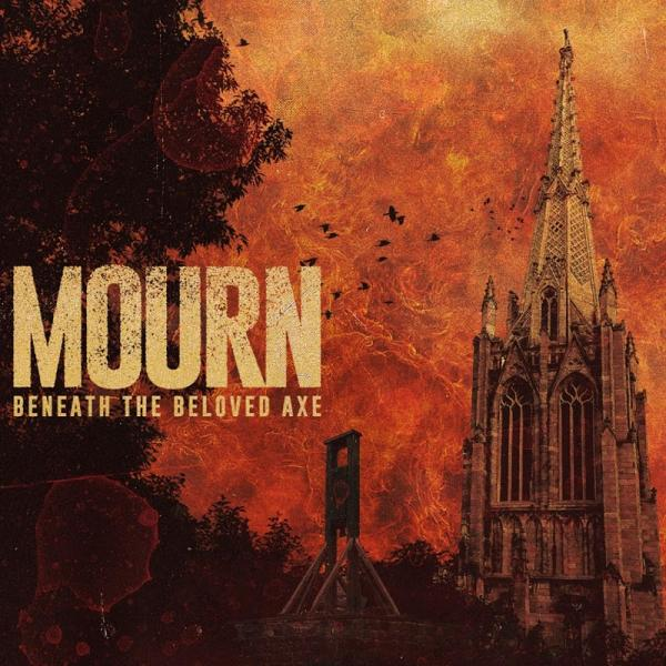 Mourn Beneath The Beloved Axe  (2019) Fih