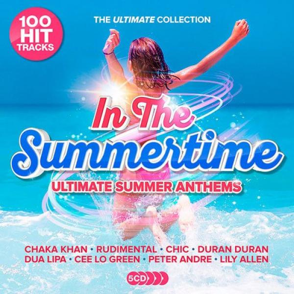 Va   In The Summertime Ultimate Summer Anthems (5cd, (2019)) Mp3 (320 Kbps) [hunter]