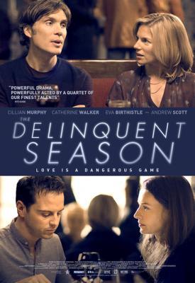 Сезон измен / Преступный сезон / The Delinquent Season (2017) WEB-DL 1080p | HDRezka Studio