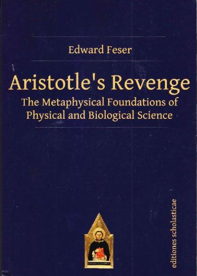 Aristotle s Revenge Edward feser