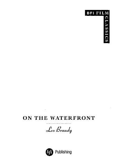On the Waterfront (BFI Film Classics) Leo Braudy