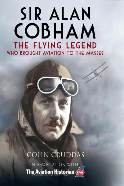 Sir Alan Cobham The Flying Legend Who Brought Aviation to the Masses