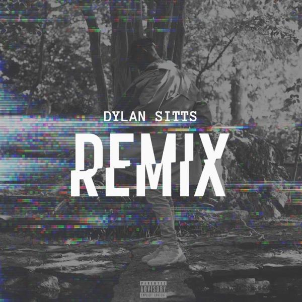 Dylan Sitts For The Record Dylan Sitts Remix SINGLE  2019 ENRAGED