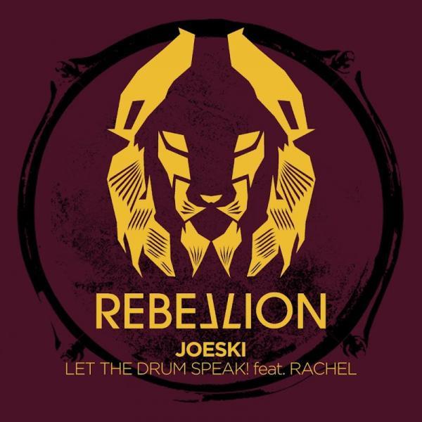 Joeski Let The Drum Speak feat Rachel RBL067  2019