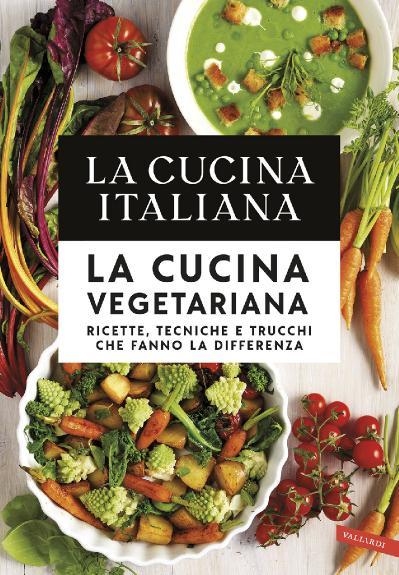 La cucina italiana La cucina vegetariana