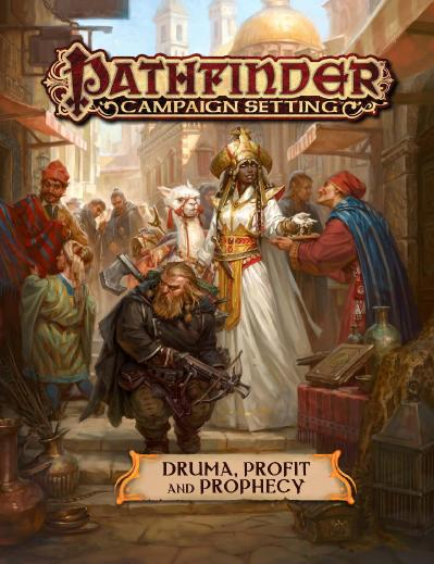 Pathfinder   C&aign Setting   Druma, Profit and Prophecy 2019