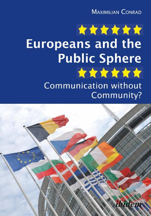 Europeans and the Public Sphere Communication without Community