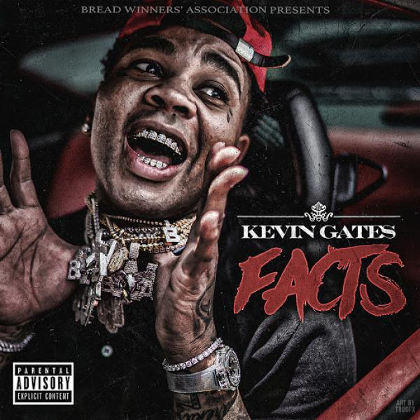 Kevin Gates Facts SINGLE  2019 FATHEAD