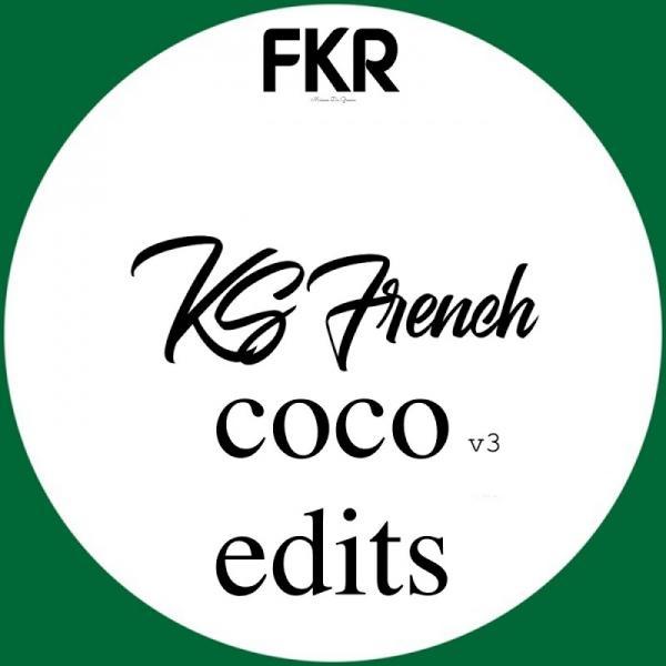 Ks French Coco Edits V3 FKR244 2019