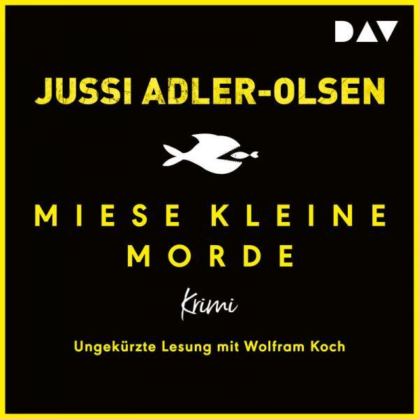Jussi Adler Olsen Miese Kleine Morde Ungekuerzt AUDIOBOOK DE  2018