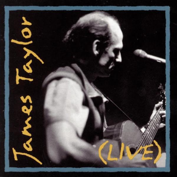 James Taylor James Taylor Live  1993